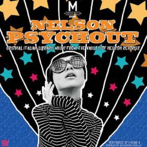 Nelson Psychout - Original Italian Library Music from the Vaults of Nelson Records