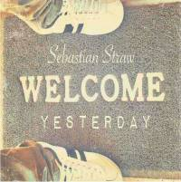 Welcome Yesterday