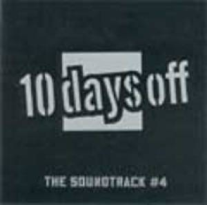10 Days Off - The Soundtrack # 4