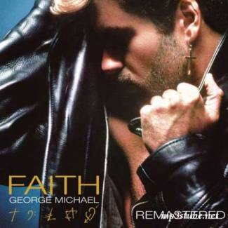 Faith. Remastered. Expanded.