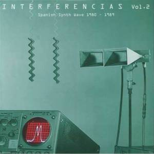 Interferencias Vol. 2 – Spanish Synth Wave 1980-1989