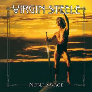 Noble Savage (25th Anniversary Re-Release)