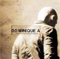 Dominique A : un album 'live'