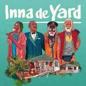 Inna De Yard - The music has always been this way - It's a reaction of life! Sunshine and rain!""
