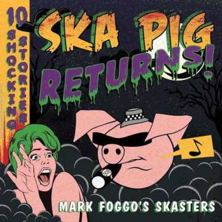 Ska Pig Returns!