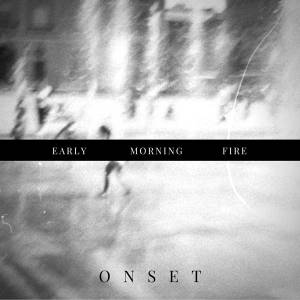 Early Morning Fire EP