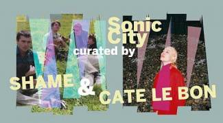 Sonic City 2019 - 8 t-m 10 november 2019 - Sonic City curated by Shame en Cate Le Bon - preview