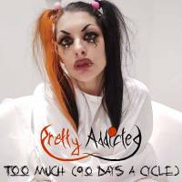 Too Much (90 Days A Cycle) -single-