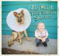 Nouvel album pour Jim White