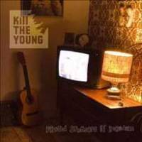 Kill The Young : sortie du nouvel album le 24 septembre 2007