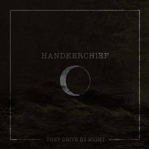 They Drive By Night -single-