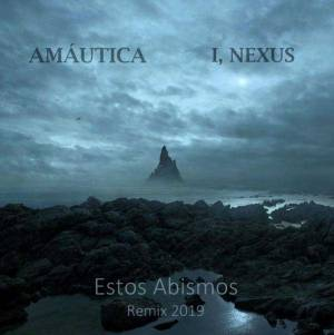 Estos Abismos (I, Nexus remix) -single-