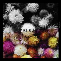 Be Kind EP