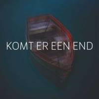 Komt Er Een End -single-
