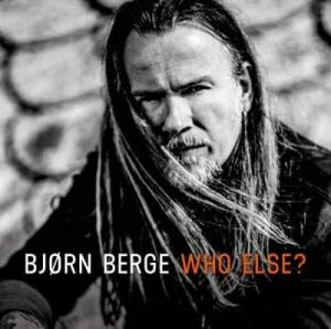 Bjørn Berge - My main ambitions is to have fun, play better, make better albums and make people have a good time. That's my goal!