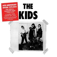 The Kids/Naughty Kids (remastered en re-released 40 anniversary edition)