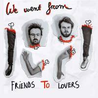 Friends To Lovers -single-