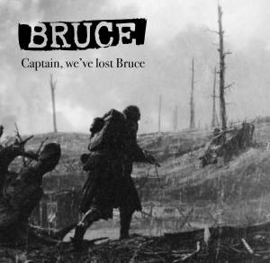 Captain, We've Lost Bruce (single)