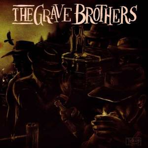 The Grave Brothers